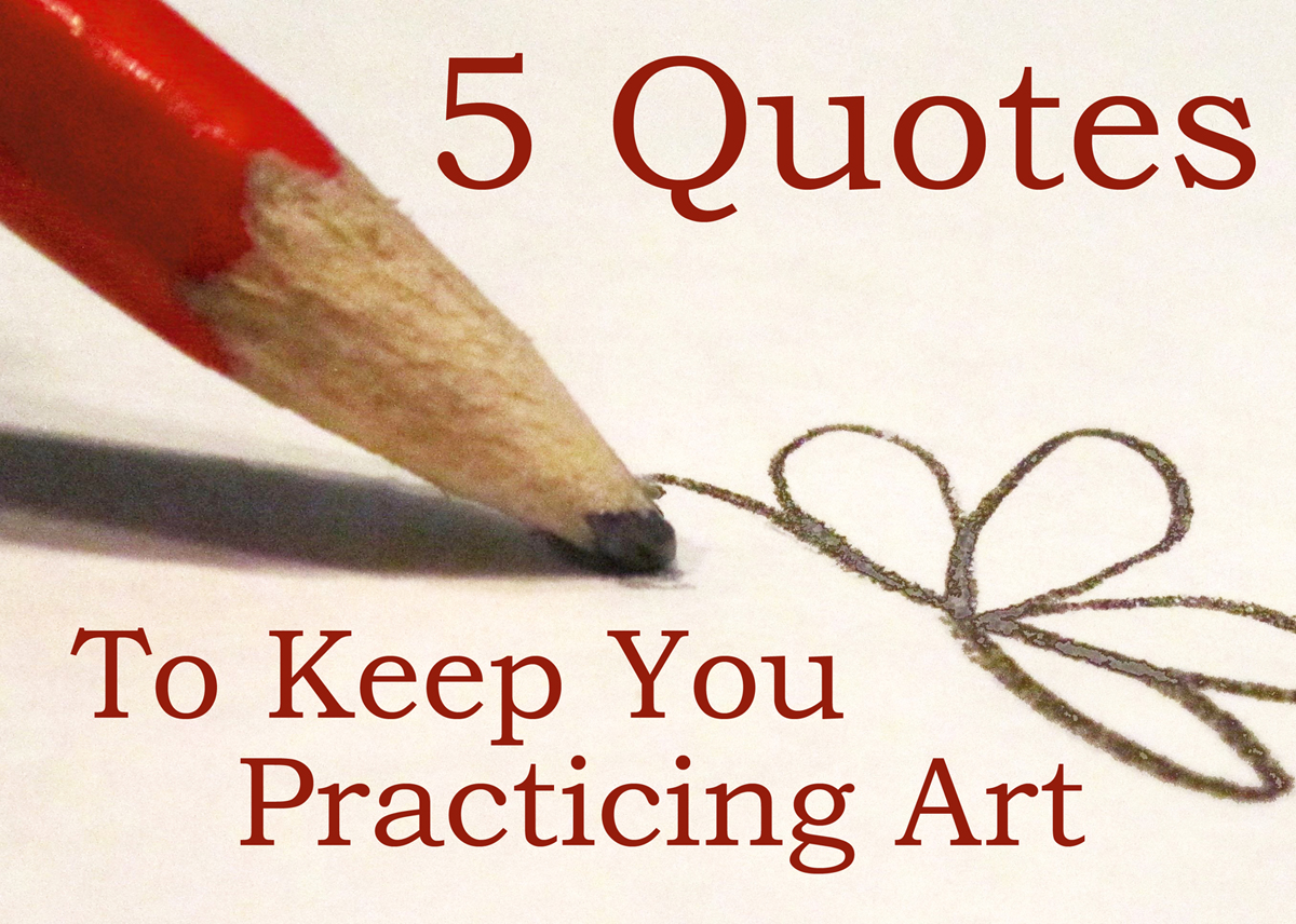 five art quotes